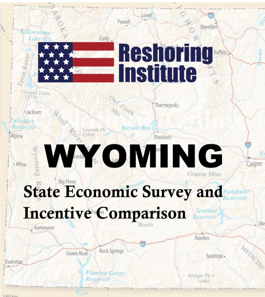 Reshoring Bring Business Back to Wyoming - State Economic Survey