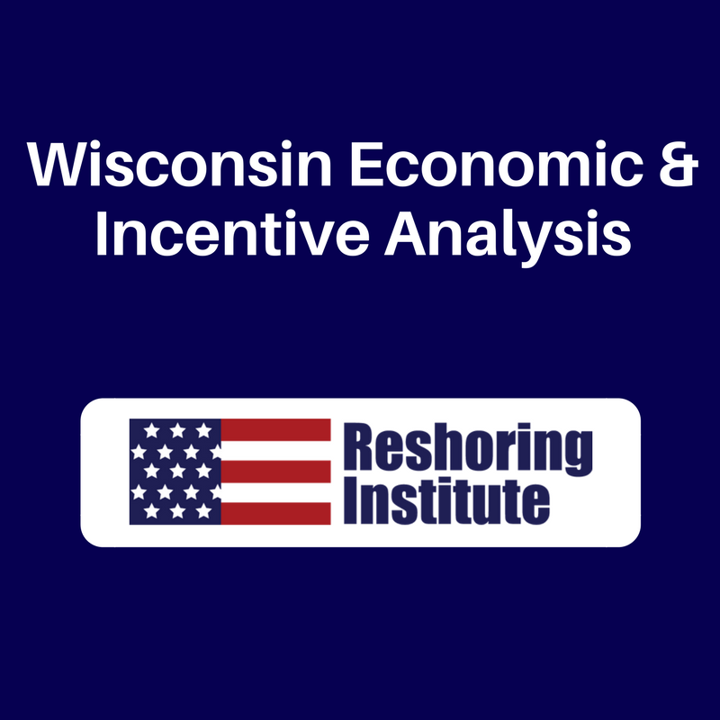 Bring Business Back to Wisconsin - State Economic Survey - Reshoring