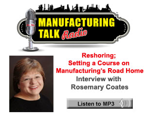 Reshoring; Setting A Course On Manufacturing's Road Home