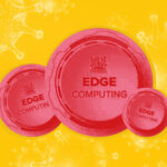 Making Edge Computing Work for Local Production During the COVID-19 Economy